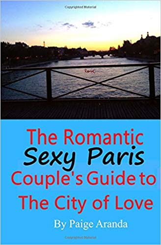 Sexy Paris Romantic Guidebook by Paige cover_